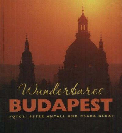 Wunderbares Budapest
