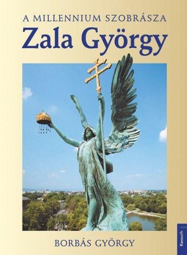 Zala György - A millenium szobrásza - Borbás György pdf epub
