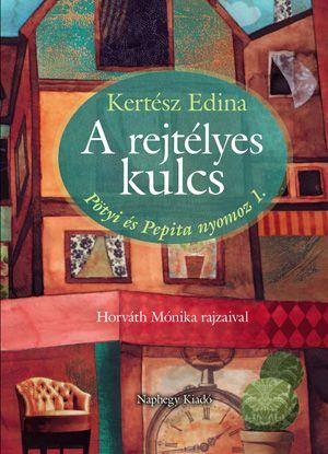 A rejtélyes kulcs - Kertész Edina pdf epub