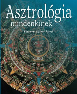 ASZTROLÓGIA MINDENKINEK - Helene Schnitzer |
