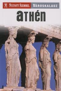 Athén - Nyitott szemmel