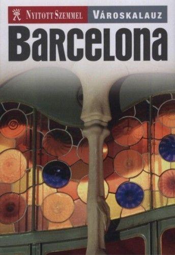 Barcelona - Nyitott Szemmel - Városkalauz -  pdf epub