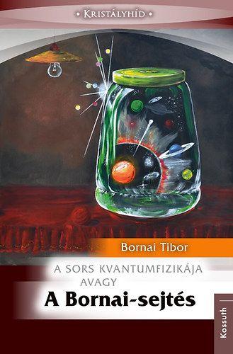 A Bornai-sejtés - A sors kvantumfizikája