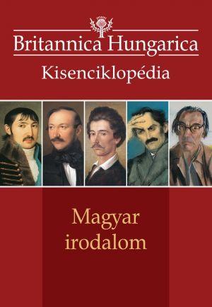 Britannica Hungarica kisenciklopédia - Magyar irodalom - Nádori Attila pdf epub