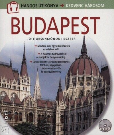 Budapest hangos útikönyv - Kedvenc városom (magyar)