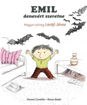 Emil denevért szeretne - Vincent Cuvellier pdf epub