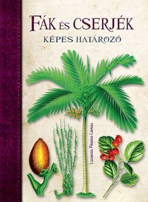Fák és cserjék - Lucrecia Pérsico Lamas pdf epub