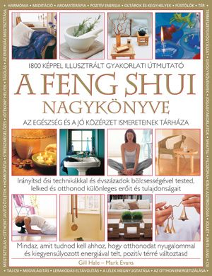 A feng shui nagykönyve - Gill Hale - Mark Evans pdf epub