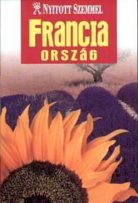 Franciaország - Nyitott szemmel
