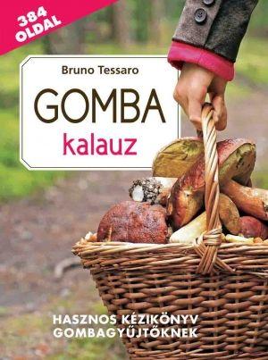 Gomba kalauz - Bruno Tessaro pdf epub
