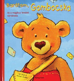 Barátom, Gombocska - Uli Brée pdf epub