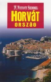 Horvátország - Nyitott szemmel
