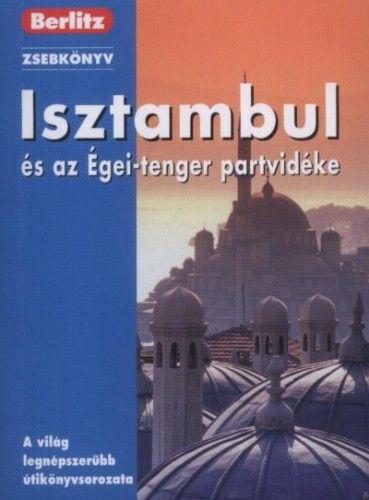 Isztambul és az Égei-tenger partvidéke - Berlitz
