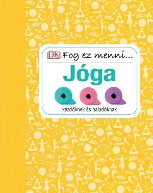 Fog ez menni... Jóga - Nita Patel pdf epub