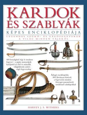 Kardok és szablyák képes enciklopédiája