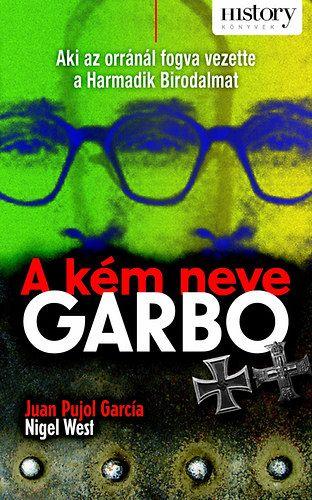 A kém neve GARBO - Nigel West pdf epub