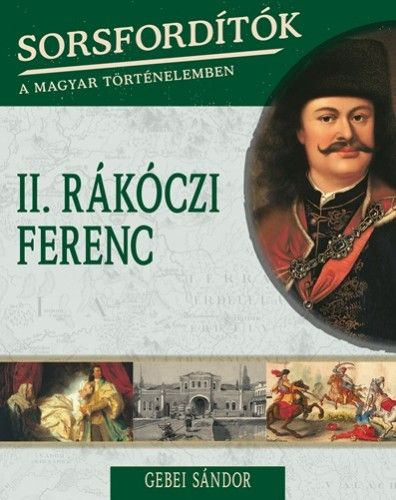 II.Rákóczi Ferenc - Turbucz Dávid pdf epub