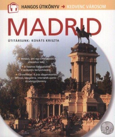 Madrid - Hangos útikönyv - Kedvenc városom -  pdf epub