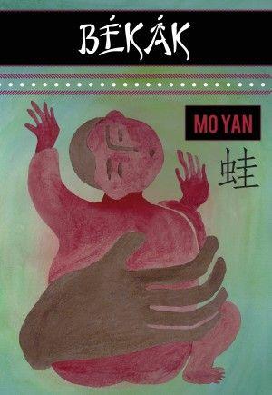 Békák - Mo Yan |