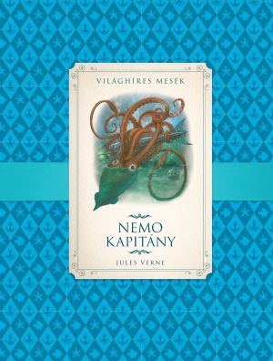 Nemo kapitány - Világhíres mesék - Jules Verne pdf epub