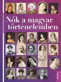 Nők a magyar történelemben