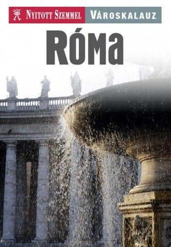 Róma - Nyitott Szemmel - Városkalauz