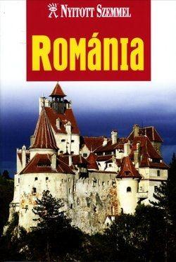 Románia - Nyitott szemmel - Tom Le Bas |