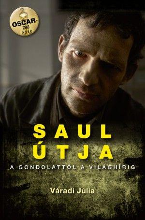 Saul útja - Váradi Júlia pdf epub