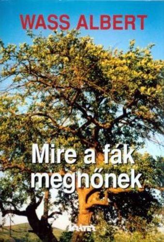 Mire a fák megnőnek