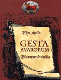 Gesta Avarorum - Elveszett krónika