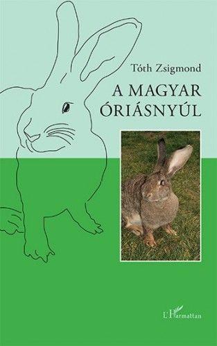 A magyar óriásnyúl