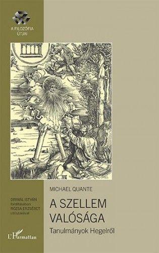 A szellem valósága – Tanulmányok Hegelről