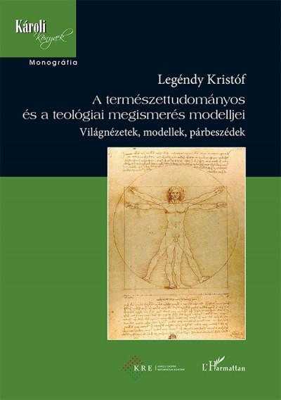 A természettudományos és a teológiai megismerés modelljei