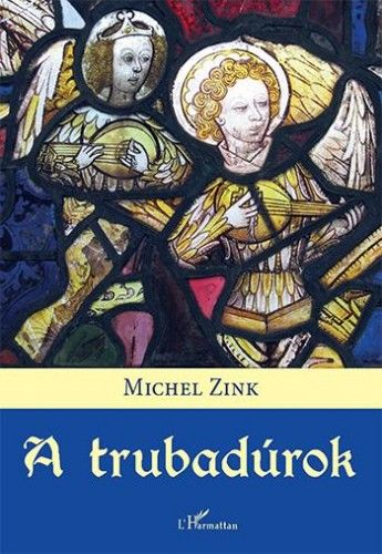 A trubadúrok - Michel Zink pdf epub
