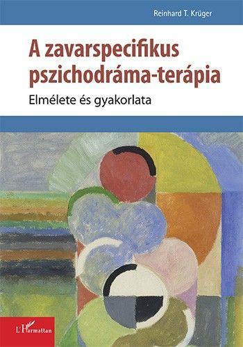 A zavarspecifikus pszichodráma-terápia - Reinhard Krüger pdf epub