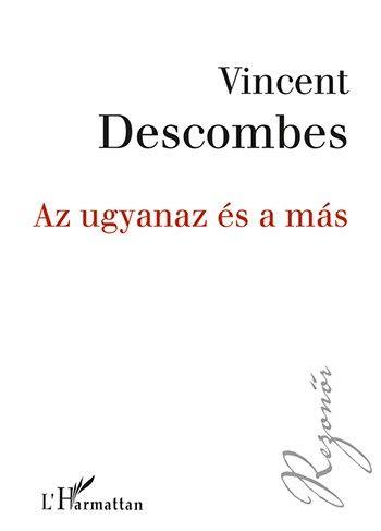 Az ugyanaz és a más - Vincent Descombes pdf epub
