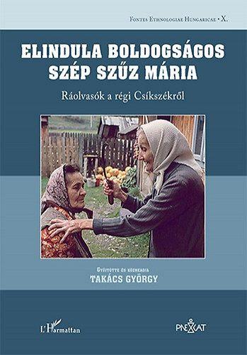 Elindula boldogságos szép Szűz Mária - Takács György pdf epub