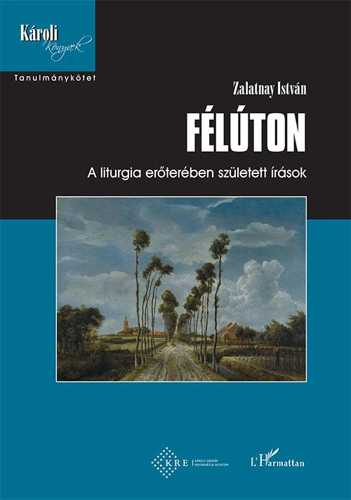 Félúton - Zalatnay István |