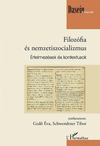 Filozófia és nemzetiszocializmus - Értelmezések és kontextusok -  pdf epub
