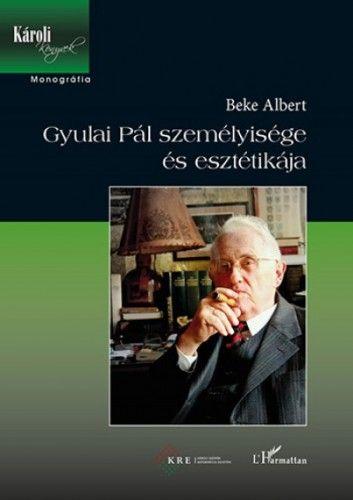 Gyulai Pál személyisége és esztétikája - Beke Albert pdf epub