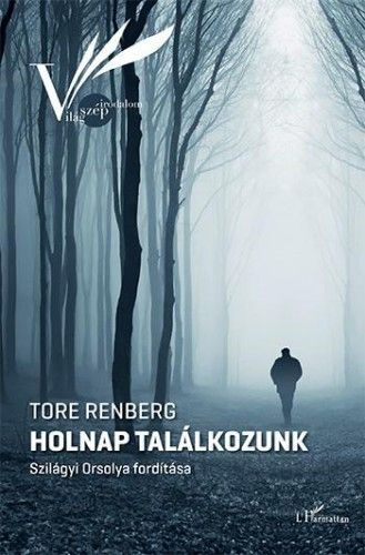 Holnap találkozunk - Tore Renberg pdf epub