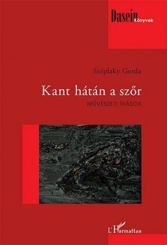 Kant hátán a szőr - Művészeti írások - Széplaky Gerda pdf epub