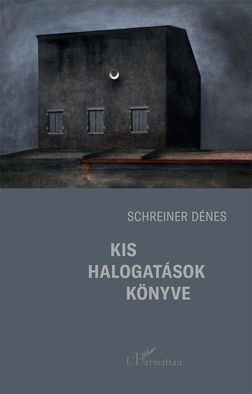 Kis halogatások könyve - Schreiner Dénes pdf epub