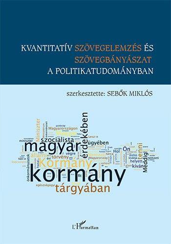 Kvantitatív szövegelemzés és szövegbányászat a politikatudományban