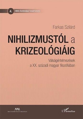 Nihilizmustól a krizeológiáig