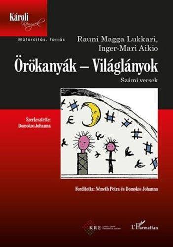 Örökanyák - Világlányok - Rauni Magga Lukkari pdf epub