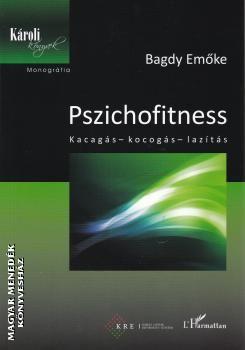 Pszichofitness – Kacagás – kocogás – lazítás