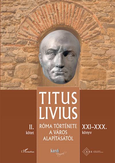 Róma története a Város alapításától (XXI-XXX. könyv) - II. kötet
