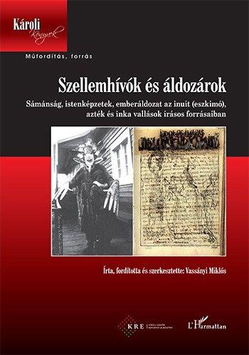 Szellemhívók és áldozárok - Vassányi Miklós pdf epub