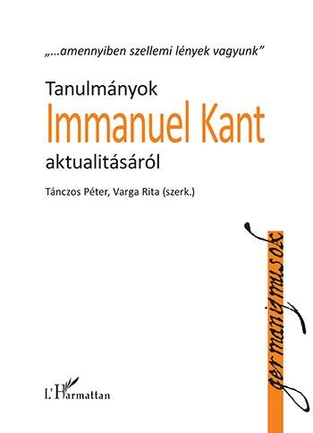 Tanulmányok Immanuel Kant aktualitásáról